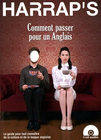 Solenn Alazet et Kate Nicholson - Comment passer pour un anglais. 1 CD audio