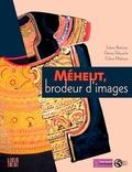 Solenn Boënnec et Denise Delouche - Mathurin Méheut, brodeur d'images.