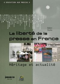 Solenn Duclos - La liberté de la presse en France - Héritage et actualité.