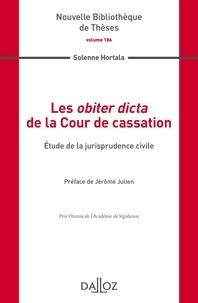 Les obiter dicta de la Cour de cassation- Etude de la jurisprudence civile - Solenne Hortala   Showmesound.org