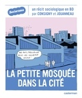 Solenne Jouanneau et Kim Consigny - La petite mosquée dans la cité.