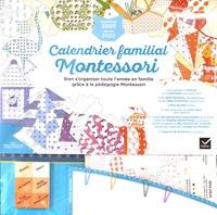 Soler kathleen Maurand et Aurélia stéphanie Bertrand - Calendrier familial Montessori septembre 2020 à janvier 2022.