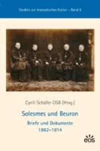 Solesmes und Beuron - Briefe und Dokumente 1862-1914.