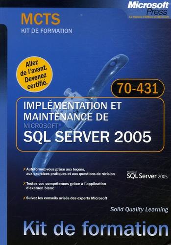 Solid Quality Learning - Implémentation et maintenance de SQL Server 2005 - MCTS Examen 70-431.