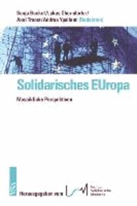 Solidarisches EUropa - Crossover: Alternativen zum neoliberalen Bollwerk - eine konkrete Utopie! Eine Veröffentlichung des Instituts Solidarische Moderne.
