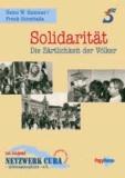 Solidarität - Die Zärtlichkeit der Völker - 20 Jahre Netzwerk Cuba - Informationsbüro - e.V..