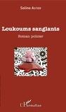 Soline Astier - Loukoums Sanglants.