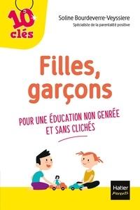 Soline Bourdeverre-Veyssiere - Filles, garçons - Pour une éducation non genrée et sans clichés.