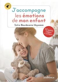 Soline Bourdeverre-Veyssiere - J'accompagne les émotions de mon enfant.