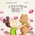 Soline Bourdeverre-Veyssiere et Chloé Fruy - Je peux te faire un bisou ?.