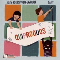 Soline Bourdeverre-Veyssiere et  Daisy - Quiproquos.