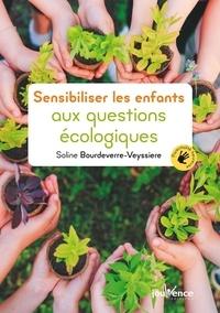 Soline Bourdeverre-Veyssiere - Sensibiliser les enfants aux questions écologiques.