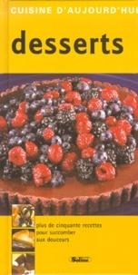 Soline Editions - Desserts. - Dessert d'aujourd'hui et de demain.