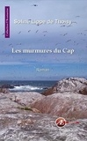 Soline Lippe de Thoisy - Les murmures du Cap.