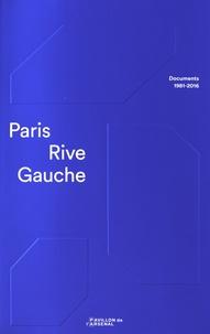 Soline Nivet - Paris Rive Gauche - Documents 1981-2016.