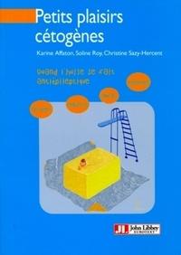 Petits plaisirs cétogènes - Soline Roy, Karine Affaton, Christine Sazy-Hercent - 9782742013883 - 11,99 €