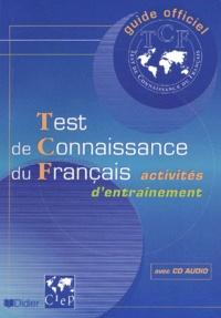 Deedr.fr Guide officiel de l'entraînement au TCF Test de Connaissance du Français. Avec CD Audio Image