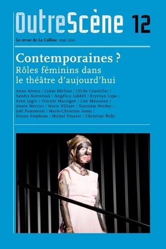 Anne-Françoise Benhamou - OutreScène N° 12, Mai 2011 : Contemporaines ? - Rôles féminins dans le théâtre d'aujourd'hui.