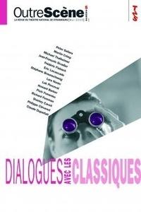 Anne-Françoise Benhamou - OutreScène N° 5, Mai 2005 : Dialogues avec les classiques.