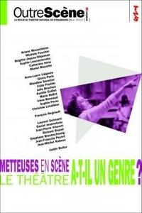 Anne-Françoise Benhamou - OutreScène N° 9, Mai 2007 : Metteuses en scène : le théâtre a-t-il un genre ?.