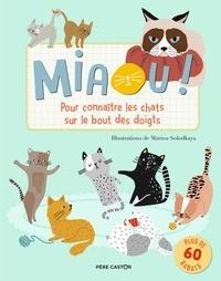 Solodkaya Marina et Porter Hannah - Albums  : Miaou! - Pour connaître les chats sur le bout des doigts.
