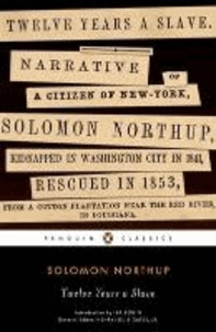 Solomon Northup - Twelve Years a Slave.