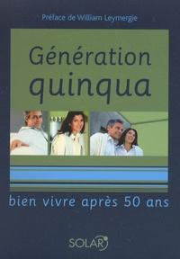 Solveig Darrigo-Dartinet - Génération quinqua - Bien vivre après 50 ans.