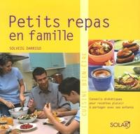 Solveig Darrigo-Dartinet - Petits plats en famille.