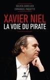 Solveig Godeluck et Emmanuel Paquette - Xavier Niel - La voie du pirate.