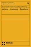 Solvenz - Insolvenz - Resolvenz.