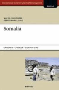 Somalia - Optionen - Chancen - Stolpersteine.