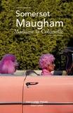 Somerset Maugham - Madame la Colonelle - Et vingt-trois autres nouvelles.