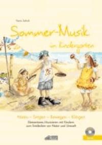 Sommer-Musik im Kindergarten (inkl. CD) - Elementares Musizieren mit Kindern zum Entdecken von Natur und Umwelt.