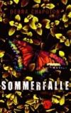 Sommerfalle - Thriller.