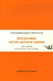 Somniloquy Institute - Découvrez votre artiste favori - Test Latenta Questionnaire à choix multiples.