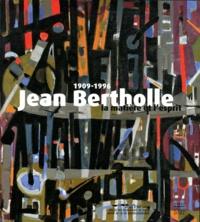 Somogy et  Musées de Dijon - Jean Bertholle (1909-1996) - La matière et l'esprit.