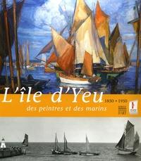 Lîle dYeu - des peintres et des marins, 1850-1950.pdf