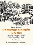 Son Nam - Les senteurs des forêts de Ca Mau.