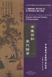 LEmpereur Artiste et la Peinture des Song - Les cent maîtres de la peinture chinoise, édition trilingue français-anglais-chinois.pdf