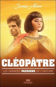 Sonia Alain - Cléopâtre.