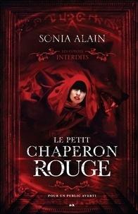 Sonia Alain - Le petit chaperon rouge.