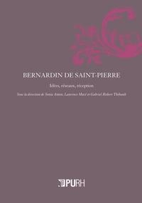 Sonia Anton et Laurence Macé - Bernardin de Saint-Pierre - Idées, réseaux, réception.