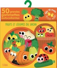 Sonia Baretti - Fruits et légumes du jardin - 50 grandes gommettes autocollantes.