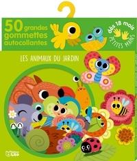 Sonia Baretti - Les animaux du jardin - 50 grandes gommettes autocollantes.