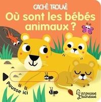 Sonia Baretti - Où sont les bébés animaux ?.