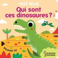 Sonia Baretti - Qui sont ces dinosaures ?.