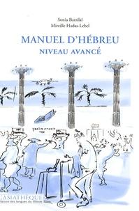 Sonia Barzilaï et Mireille Hadas-Lebel - Manuel d'hébreu niveau avancé. 1 CD audio