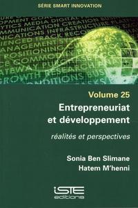 Sonia Ben Slimane et Hatem M'henni - Entrepreneuriat et développement - Réalités et perspectives.