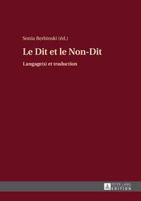 Sonia Berbinski - Le Dit et le Non-Dit - Langage(s) et traduction.