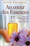 Sonia Blondeau - Au coeur des essences - Lorsque les huiles essentielles s'invitent en milieu hospitalier.
